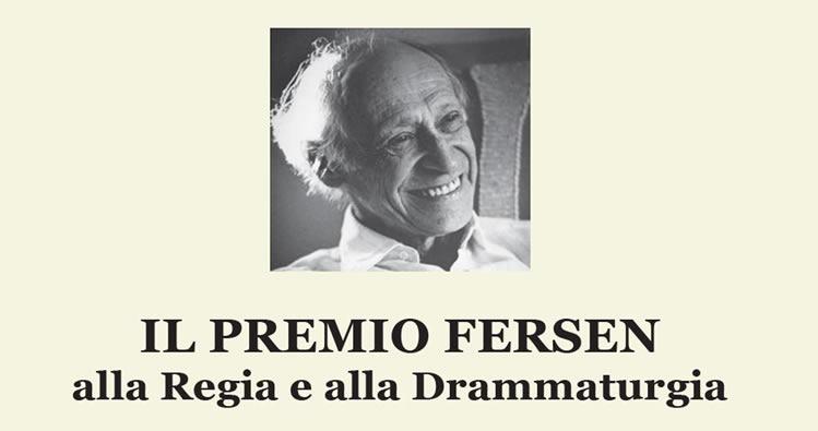 PREMIO FERSEN ALLA REGIA E ALLA DRAMMATURGIA CONTEMPORANEA ITALIANA, XVI ED. 2021